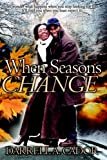 When Seasons Change, Darrell Cador, 1599759357