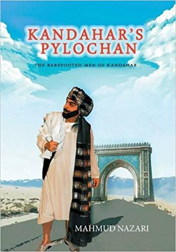 Kandahar's Pylochan (The Barefooted Men Of Kandahar)