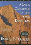 img - for A Long Obedience in the Same Direction: Discipleship in an Instant Society - MP3 book / textbook / text book