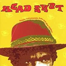 Head Shot: Reggae Instrumentals, Dubs and Other Oddities