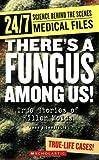 There's a Fungus among Us!, John Diconsiglio, 0531175308