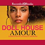 Doll House |  Amour