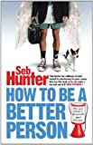 How to Be a Better Person