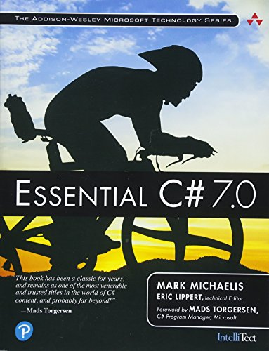 Essential C# 7.0 (6th Edition) (Addison-Wesley Microsoft Technology Series) by Addison-Wesley Professional