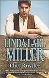 The Rustler, Linda Lael Miller, 0373778430