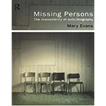 The Impossibility of Auto//Biography Missing Persons