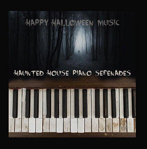 (Haunted House Piano Serenades)