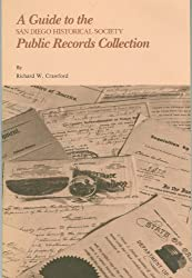 A guide to the San Diego Historical Society public records collection