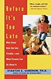 Before It's Too Late: Why Some Kids Get Into