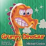 #8: Grumpy Dinosaur: (Childrens books about Anger)