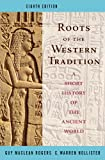 Roots of the Western Tradition: A Short History of the Western World