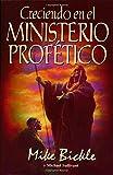 Creciendo en el Ministerio, Mike Bickle, 0884195503