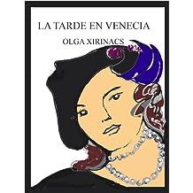 La tarde en Venecia (Spanish Edition)