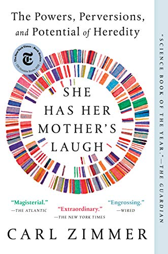 She Has Her Mother's Laugh: The Powers, Perversions, and Potential of Heredity (Use And Misuse Of Science And Technology)