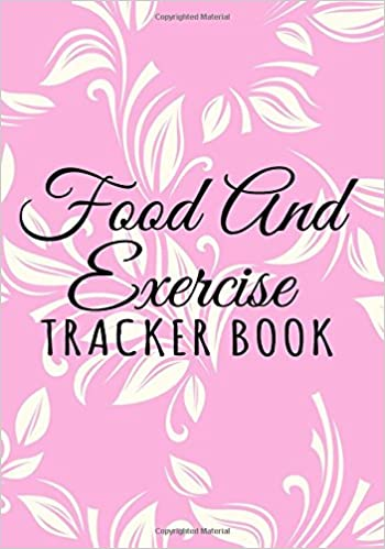 food and exercise tracker book 90 days food exercise journal