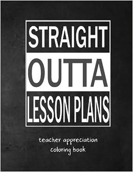 Straight Outta Lesson Plans: Teacher Appreciation Adult ...