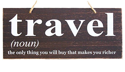 Decor Vacation Home - JennyGems Travel Sign, Quotes Wood Sign - Travel The Only Thing You Will Buy That Makes You Richer - Travel Decor Wall Art - Travel Themed Gift Quotes Sign