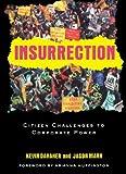 Insurrection, Kevin Danaher and Jason Mark, 0415946778
