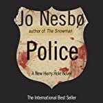 Police: A Harry Hole Novel, Book 10 | Jo Nesbø