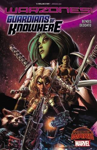 Guardians Of Knowhere  Secret Wars  Warzones