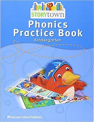 Storytown Phonics Practice Book Student Edition Grade K
