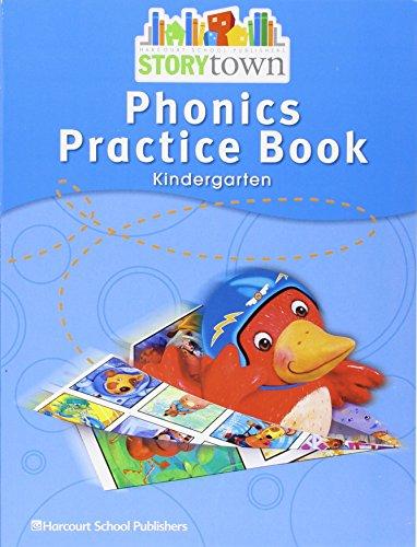 Storytown: Phonics Practice Book Student Edition Grade K