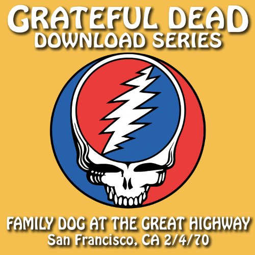 Grateful Dead Download Series: Family Dog At The Great Highway, San Francisco, CA, July 4, 1970