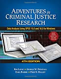 Adventures in Criminal Justice Research 4th Edition