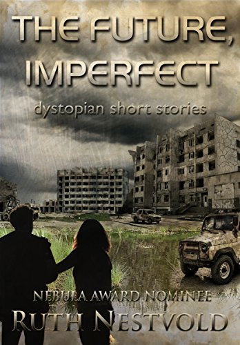 Amazon the future imperfect dystopian short stories ebook the future imperfect dystopian short stories by nestvold ruth fandeluxe Ebook collections
