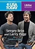 Sergey Brin and Larry Page: Founders of Google (USA Today Lifeline Biographies)