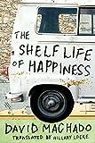 The Shelf Life of Happiness (kindle edition)