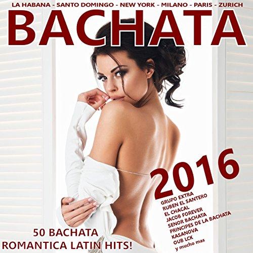 ... Bachata 2016! (50 Bachata Rom.