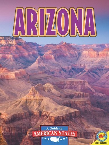 Arizona: The Grand Canyon State (A Guide to American States) by Rennay Craats (2011-07-04) pdf epub