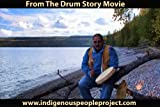 The Drum Story DVD (Indigenous People Project)