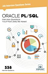 • 261 ORACLE PL/SQL Interview Questions• Dozens of examples • 77 HR Questions with Answers• 2 Aptitude Tests ORACLE PL/SQL Interview Questions You'll Most Likely Be Asked is arguably the future for enterprise information systems. Corporations...