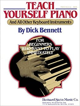 Book Teach Yourself Piano (And All Other Keyboard Instruments): For Beginners Who Want to Play Immediately (1986-11-30)