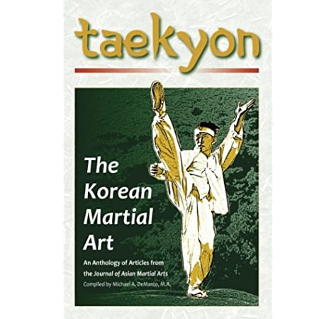 Taekyon The Korean Martial Art Henning M A Stanley E Young Robert W Pieter Ph D Willy Ouyang B A Yung 9781893765399 Amazon Com Books