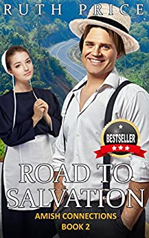 Road to Salvation (Out of Darkness - Amish Connections Book 2) by [Price, Ruth]