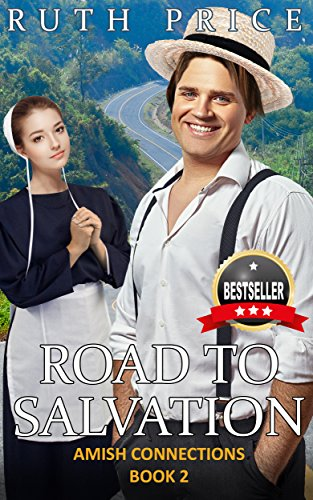 Road to Salvation (Out of Darkness - Amish Connections Book 2) ()