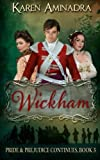 Wickham: Pride & Prejudice Continues Book 3 (Volume 3)