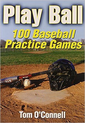 100 Baseball Practice Games Play Ball