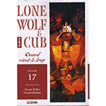 LONE WOLF & CUB T17 : QUAND VIENT LE LOUP