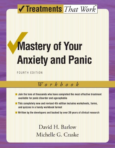 Mastery of Your Anxiety and Panic: Workbook (Treatments That Work) (Best Clinical Neuropsychology Programs)