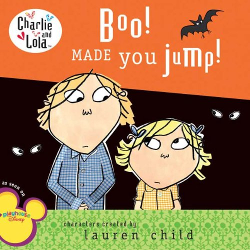 Boo! Made You Jump! (Charlie and Lola)