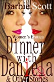 DINNER WITH DANIELA & Other Stories