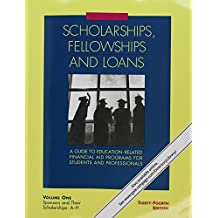 Scholarships, Fellowships and Loans: 3 Volume Set: A Guide to Education-related Financial Aid Programs for Students...
