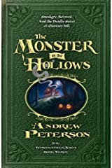 The Monster in the Hollows (Wingfeather Saga) Paperback