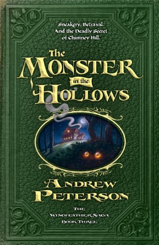 The Monster in the Hollows (Wingfeather Saga)]()
