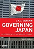 img - for Governing Japan: Divided Politics in a Resurgent Economy by Stockwin, J. A. A.(April 7, 2008) Paperback book / textbook / text book