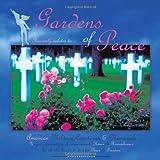 Gardens of Peace, Dieter Stark-Strong, 1463431155